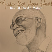 Music For Your Heart -Best Of David T. Walker- by Various Artists