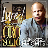 Live From Washington Heights New York de Oro Solido