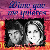 Dime Que Me Quieres by Various Artists