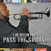 Pass the Groove by Lin Rountree
