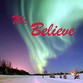 We Believe by Various Artists