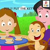 Polly Put the Kettle On - Single de Sofia