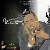 Hitmaker Muzik Presents: Kalado de Kalado
