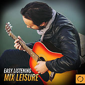 Easy Listening Mix Leisure de Various Artists