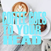 Coffee Goes To Your Head de Various Artists