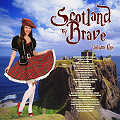 Scotland the Brave Vol. 1 de Various Artists