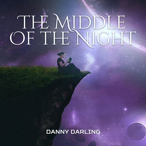 The Middle Of the Night de Danny Darling