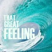 That Great Feeling de Various Artists