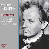 Beethoven Piano Sonatas: The Complete Wartime 78-rpm Recordings de Wilhelm Kempff