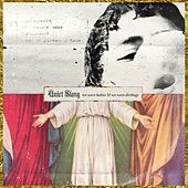 We Were Babies & We Were Dirtbags (Quiet Slang) by Beach Slang