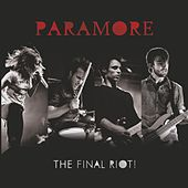 The Final RIOT! (Live) von Paramore