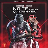 No Te Quieren Ver Ganar (Remix) by Pablo Chill-E