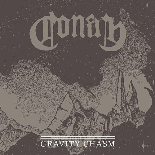 Gravity Chasm (Studio Demo 2012) by Conan