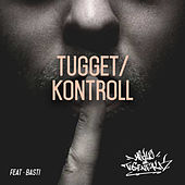 Tugget / Kontroll by Various Artists