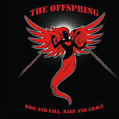 Rise And Fall, Rage And Grace de The Offspring