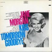 Kiss Tomorrow Goodbye de Jane Morgan
