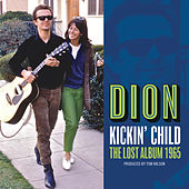 Kickin' Child: The Lost Album 1965 de Dion