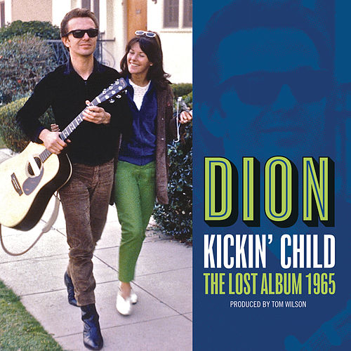 Kickin' Child: The Lost Album 1965 by Dion