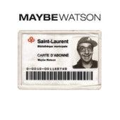 Maybe Watson de Maybe Watson