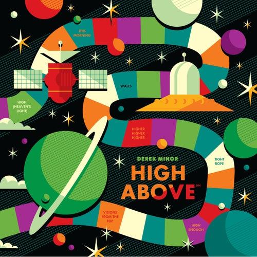 High Above by Derek Minor