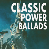 Classic Power Ballads de Various Artists
