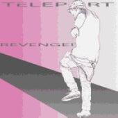 Revenge! by TELEPORT
