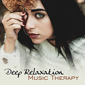 Deep Relaxation Music Therapy – Soft Sounds to Calm Down, Music to Rest, Healing Waves by Relaxing Spa Music