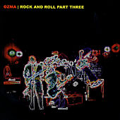 Rock And Roll Part Three by Ozma