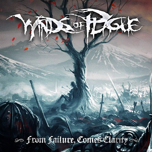 From Failure, Comes Clarity by Winds Of Plague