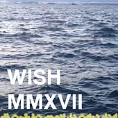 Wish Mmxvii von Evelinn Trouble