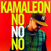 No No No by Kamaleon