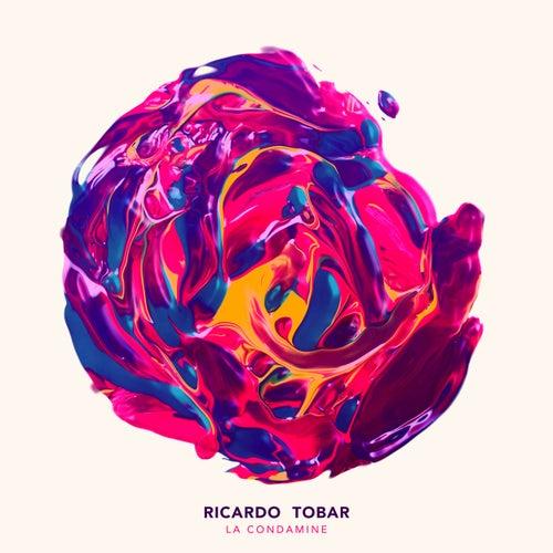 La Condamine EP by Ricardo Tobar