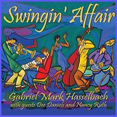Swingin' Affair (Remastered) de Gabriel Mark Hasselbach