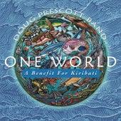 One World by Doug Prescott Band