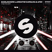 The Fever by Bassjackers
