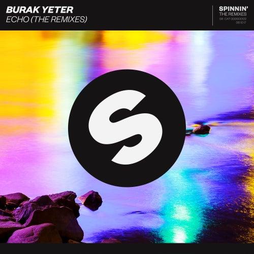 Echo (The Remixes) de Burak Yeter