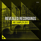 Revealed Recordings presents ADE Sampler 2017 von Various Artists