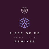 Piece Of Me (Remixes) de T2