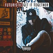Get It Together by Futuristic