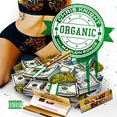 Organic (feat. Marlon Ponce) by Chris Knight