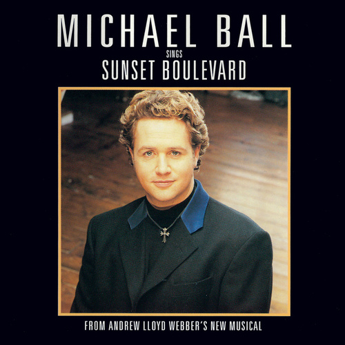 Michael Ball Sings Sunset Boulevard by Michael Ball