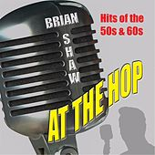 At the Hop by Brian Shaw