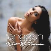 What We Remember (Album Version) by Anggun