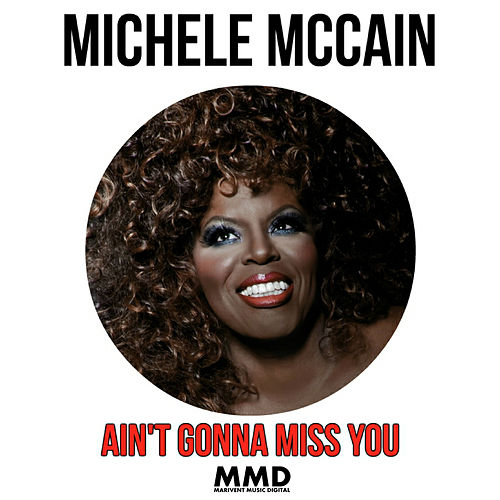 Ain't Gonna Miss You de Michele Mccain
