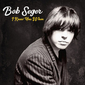 Busload of Faith de Bob Seger