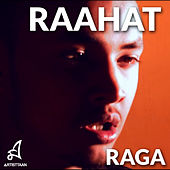 Raahat by Raga Yawar