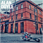 A Week At The Warehouse by Alan Doyle