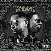Left Da Bank (feat. Young Dolph) von Zaytoven
