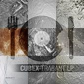 Trabant LP - EP by Cubex