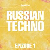 Russian Techno Epizode 1 - EP by Various Artists